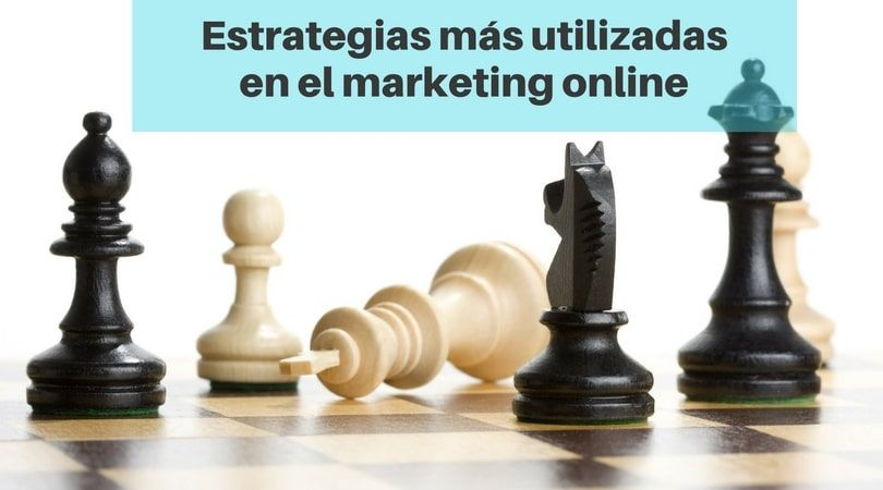 Estrategias más utilizadas en marketing online