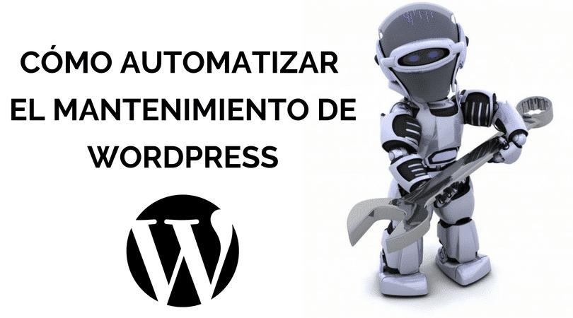 mantenimiento automatico wordpress